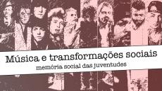 Música e transformações culturais (NOVAS DATAS)