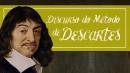 Existem caminhos para a verdade? - Discurso do Método de Descartes