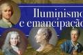 O que herdamos do Iluminismo?