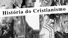 O Cristianismo e suas fases históricas