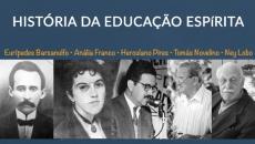 História da Educação Espirita