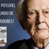 Zygmunt Bauman - A ética é possível num mundo de consumidores?