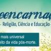 Reencarnação - Religião, Ciência e Educação